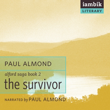 Cover photo of The Survivor (Book 2 of the Alford Saga)