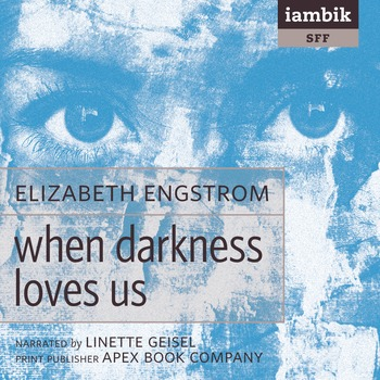 Cover photo of When Darkness Loves Us