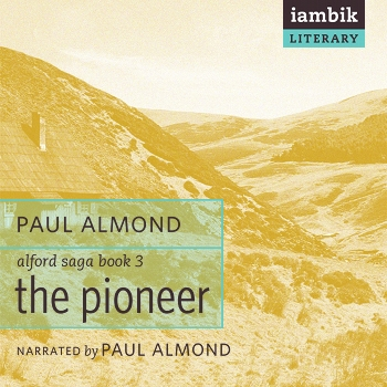 Cover photo of The Pioneer (Book 3 of the Alford Saga)