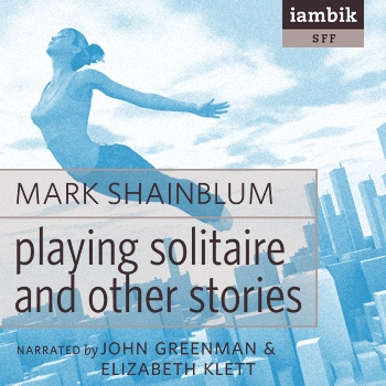 Cover photo of Playing Solitaire and Other Stories