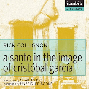 Cover photo of A Santo in the Image of Cristóbal García