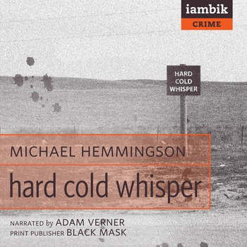 Cover photo of Hard Cold Whisper