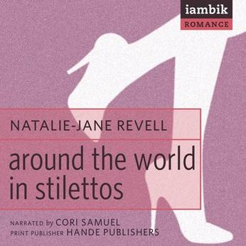 Cover photo of Around the World in Stilettos