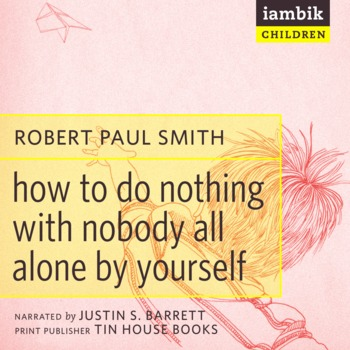Cover photo of How To Do Nothing With Nobody All Alone By Yourself