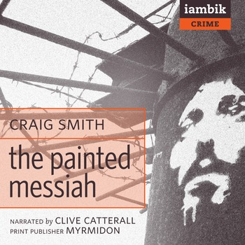 Cover photo of The Painted Messiah