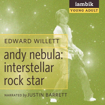 Cover photo of Andy Nebula: Interstellar Rock Star