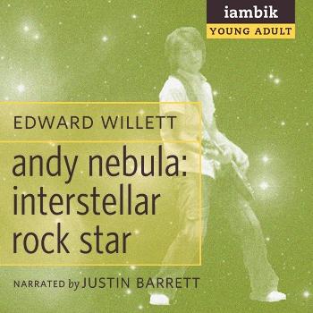 Cover photo of Andy Nebula: Interstellar Rock Star