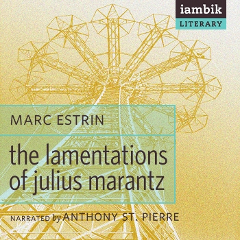 Cover photo of The Lamentations of Julius Marantz