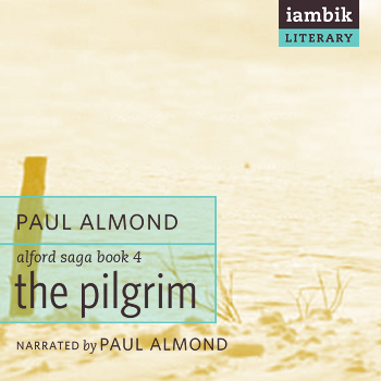 Cover photo of The Pilgrim (Book 4 of the Alford Saga)